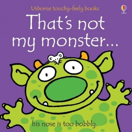 That's Not My Monster by Fiona Watt