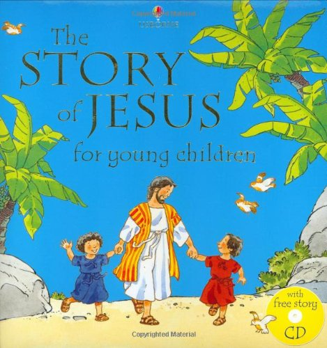 Story Of Jesus For Young Children By N. Young