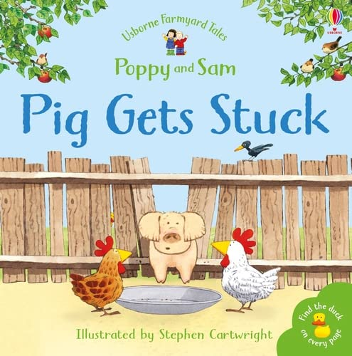 Pig Gets Stuck by Heather Amery