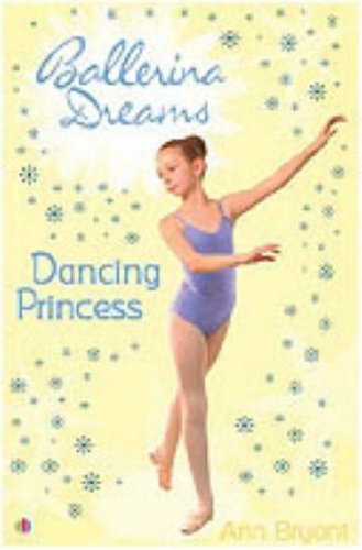 Dancing Princess By Ann Bryant