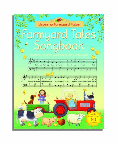 The Farmyard Tales Songbook By Anthony Marks