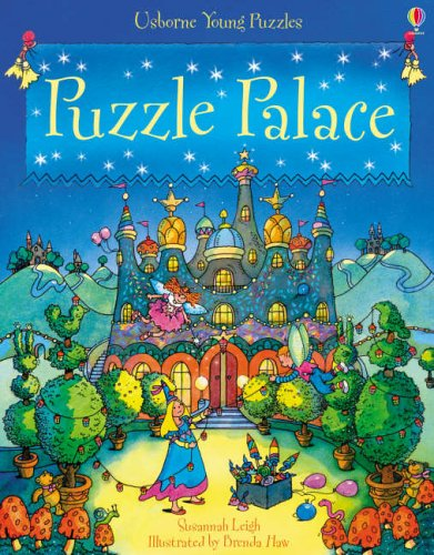 Puzzle Palace (Usborne Young Puzzles) by Susannah Leigh