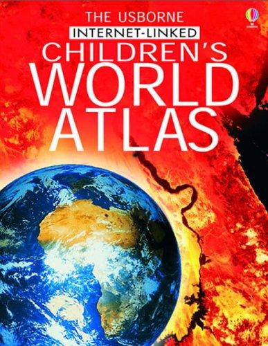 The Usborne Internet-linked Children's World Atlas By Gill Doherty