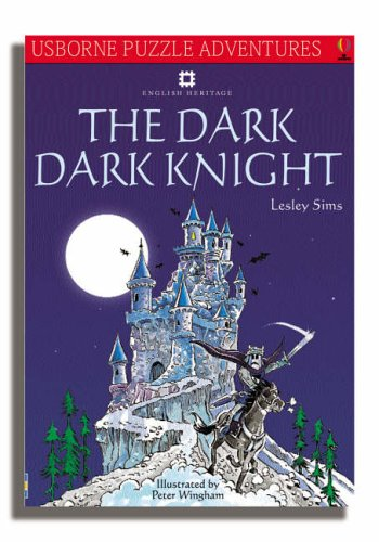 The Dark, Dark Knight, English Heritage Edition By Lesley Sims