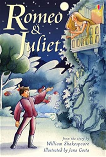 Romeo and Juliet by Anna Claybourne