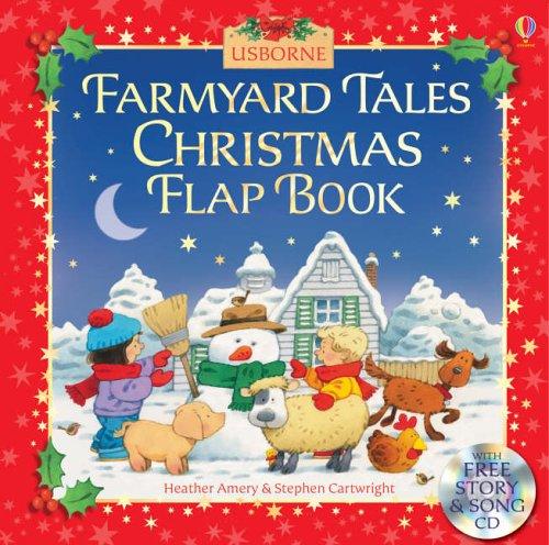 Farmyard Tales Christmas Flap Book By Heather Amery