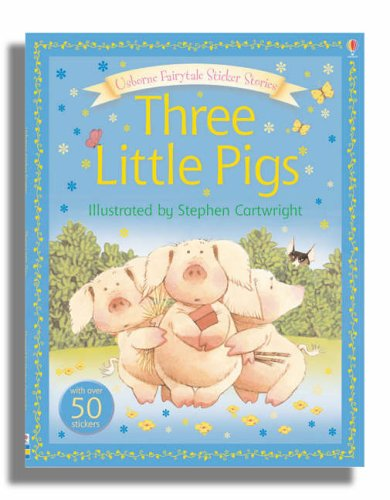 Usborne Fairytale Sticker Stories The Three Little Pigs By Stephen Cartwright