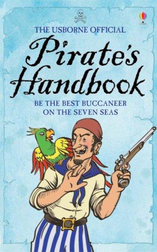 The Usborne Official Pirate's Handbook By Sam Taplin