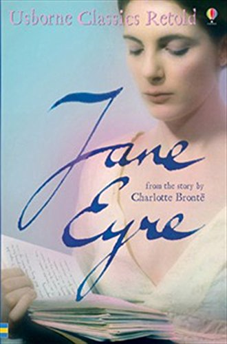 Jane Eyre: From the Novel by Charlotte Bronte by Anna Claybourne