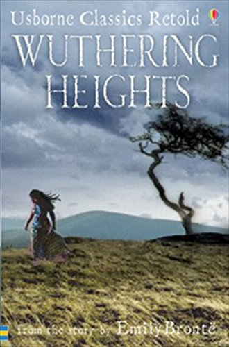 Wuthering Heights: From the Novel by Emily Bronte by Jane Bingham
