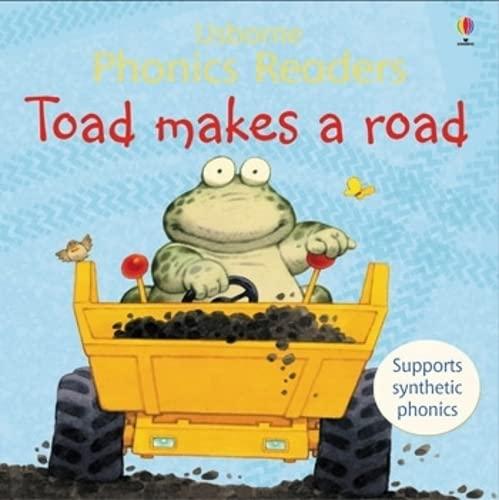 Toad Makes a Road (Phonics Readers)