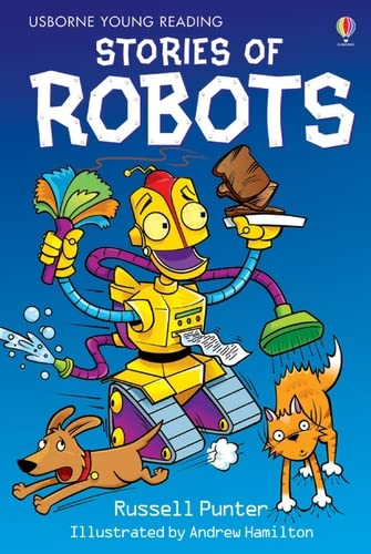 Stories of Robots (Young Reading Series 1) (3.1 Young Reading Series One (Red)) By Russell Punter