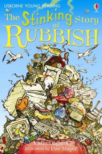 The Stinking Story of Rubbish by Katie Daynes