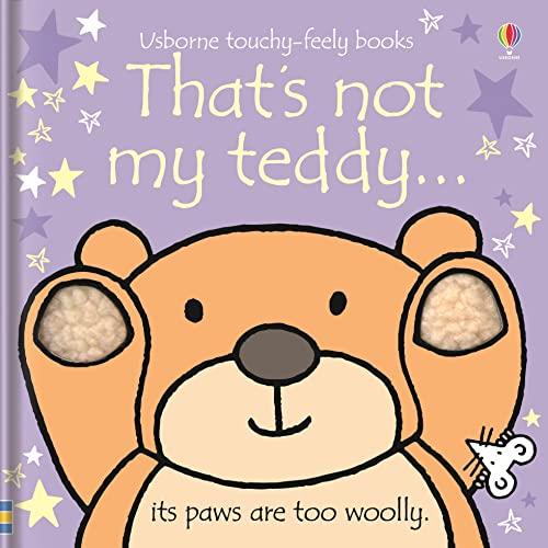 That's not my teddy... By Fiona Watt