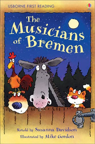 The Musicians of Bremen By Susanna Davidson