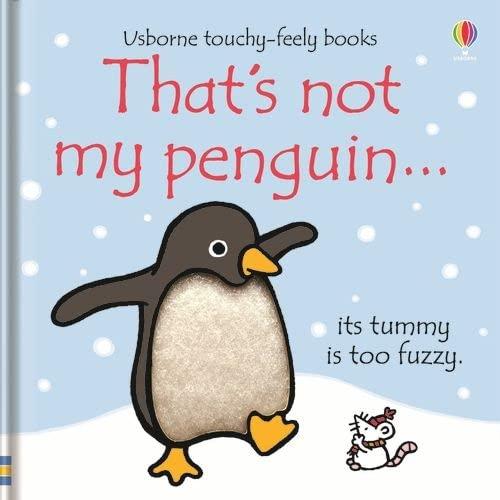 That's Not My Penguin By Fiona Watt