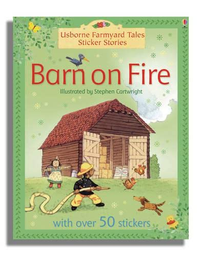 Barn on Fire Sticker Storybook By Stephen Cartwright