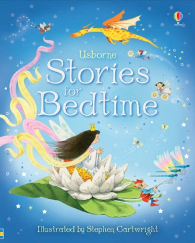 Stories for Bedtime (Usborne Anthologies and Treasuries) (Read-aloud Treasuries) by Unknown Author
