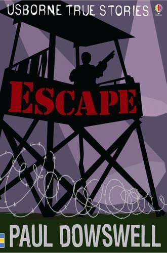Escape By Paul Dowswell