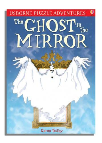 Puzzle Adventures The Ghost in the Mirror By Karen Dolby