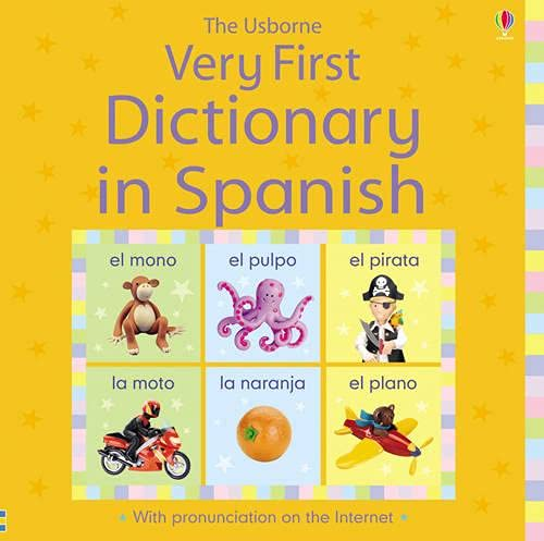 Usborne Very First Dictionary in Spanish By Usborne