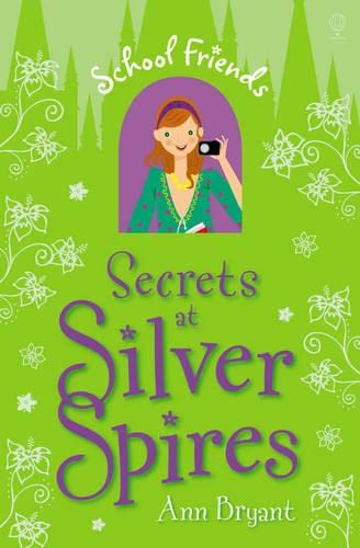 Secrets at Silver Spires By Ann Bryant