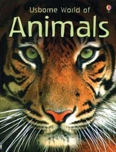 World of Animals (Usborne Internet-linked Reference) (Internet-Linked Reference Books) By Susanna Davidson