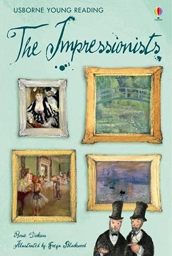 The Impressionists by Rosie Dickins
