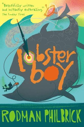 Lobster Boy By Rodman Philbrick