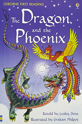 Dragon & the Phoenix (First Reading Level 2) By NILL