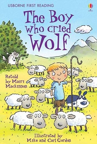 Boy Who Cried Wolf (First Reading Level 3) By NILL