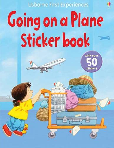 Usborne First Experiences Going on a Plane Sticker Book By Anne Civardi