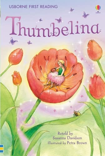 Thumbelina (First Reading Level 4) By Susanna Davidson