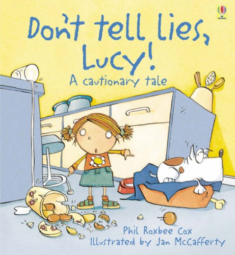 Don't Tell Lies, Lucy By Phil Roxbee Cox