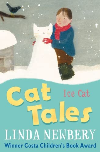 Cat Tales: Ice Cat by Linda Newbery
