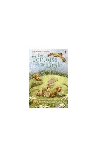 Tortoise & the Eagle (First Reading Level 2) By NILL