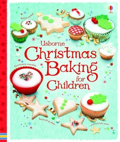 Christmas Baking Book for Children by Abigail Wheatley