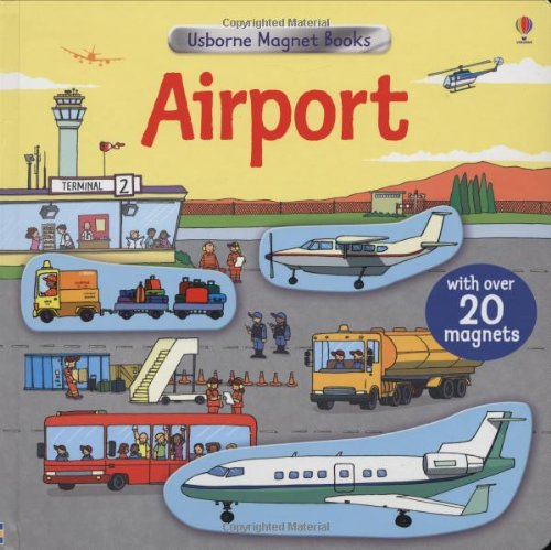 Airport By Felicity Brooks
