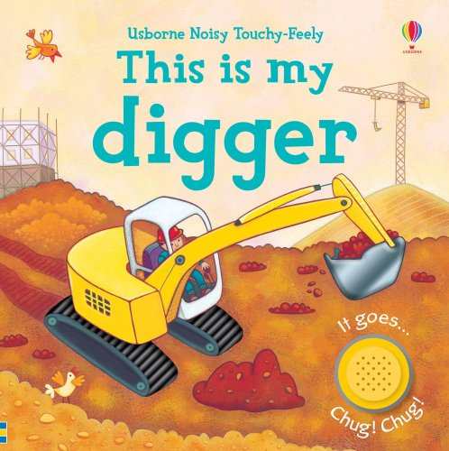 This is My Digger By Jessica Greenwell