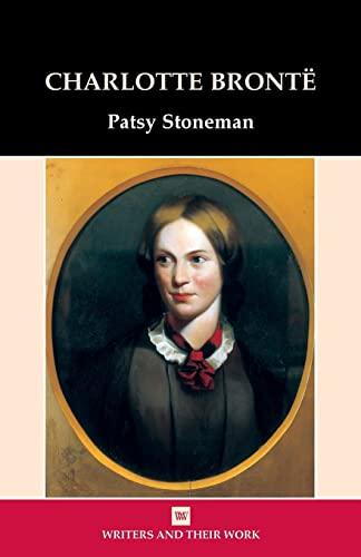 Charlotte Bronte By Dr. Patsy Stoneman