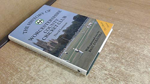 The History of Worcestershire County Cricket C... by D'Oliveira, Basil Paperback