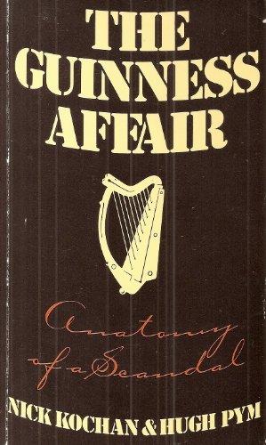 The Guinness Affair By Nick Kochan