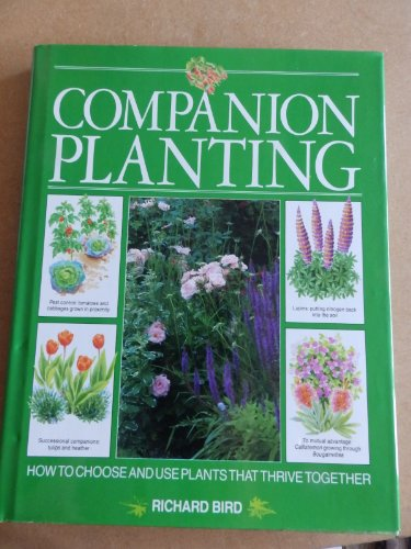Companion Planting By Richard Bird