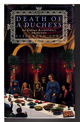 Death of a Duchess By Elizabeth Eyre