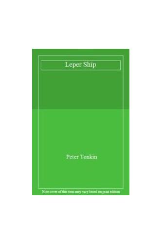 Leper Ship By Peter Tonkin