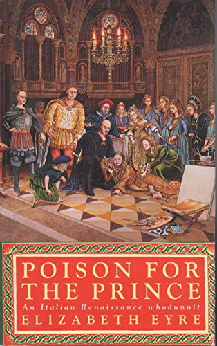 Poison for the Prince By Elizabeth Eyre
