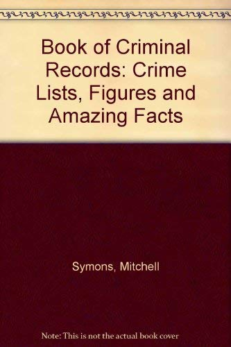 Book of Criminal Records By Mitchell Symons