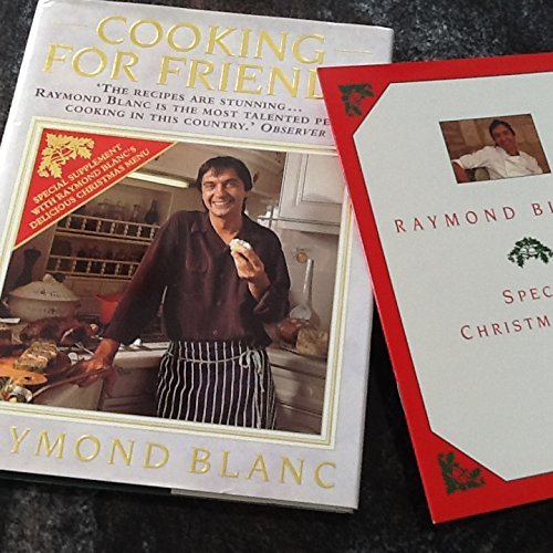 Cooking for Friends by Raymond Blanc, OBE