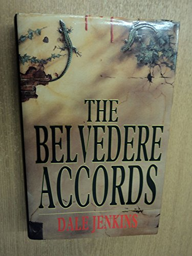 The Belvedere Accords By Dale Jenkins