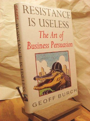 Resistance is Useless By Geoff Burch